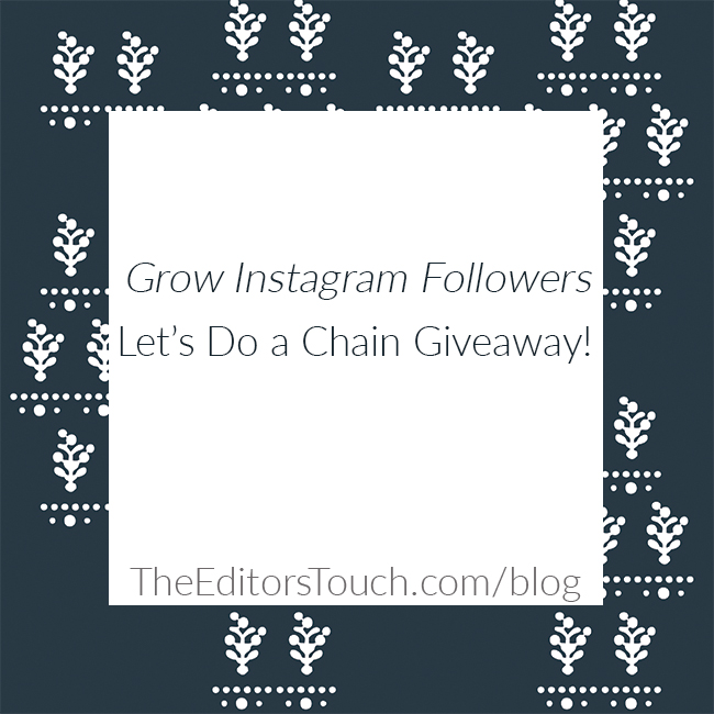 Instagram Chain Giveaway Tips