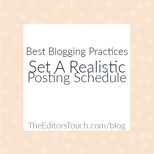 Set up a Realistic Blogging Schedule