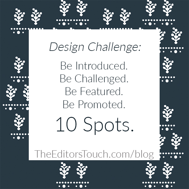 Design Challenge | The Editor's Touch