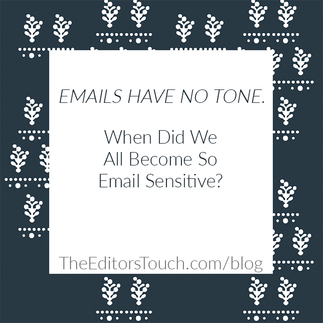 Emails Have No Tone