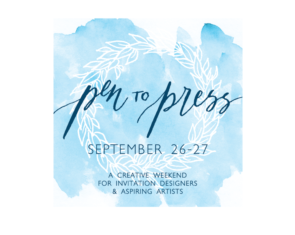 Pen to Press: A creative weekend for invitation designers and aspiring artists