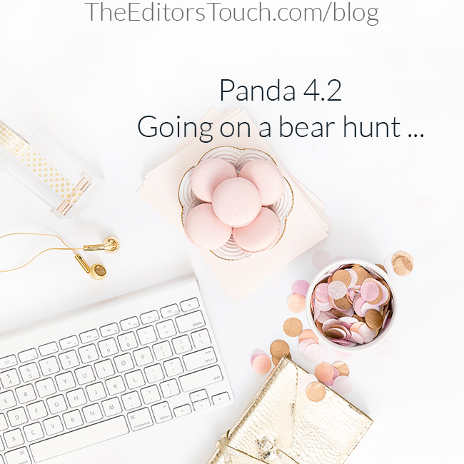 What Does Google's Panda 4.2 Update Mean for Your Company Website? | The Editor's Touch
