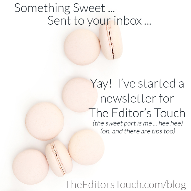 The Editor's Touch has a Newsletter Now!