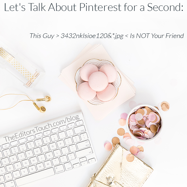 Making Sure Your Images Will Work for you on Pinterest | The Editor's Touch
