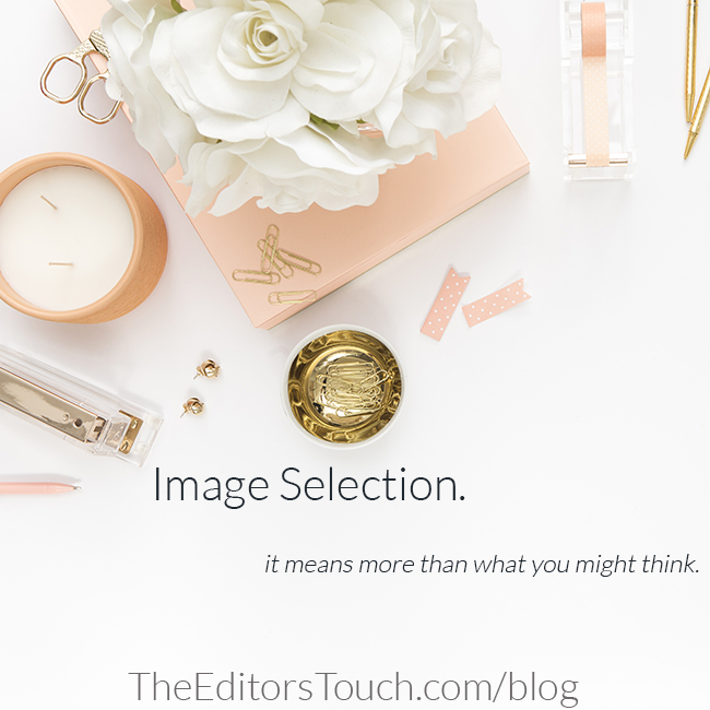 The Importance of Choosing the Right Images for Your Website and Brand | The Editor's Touch