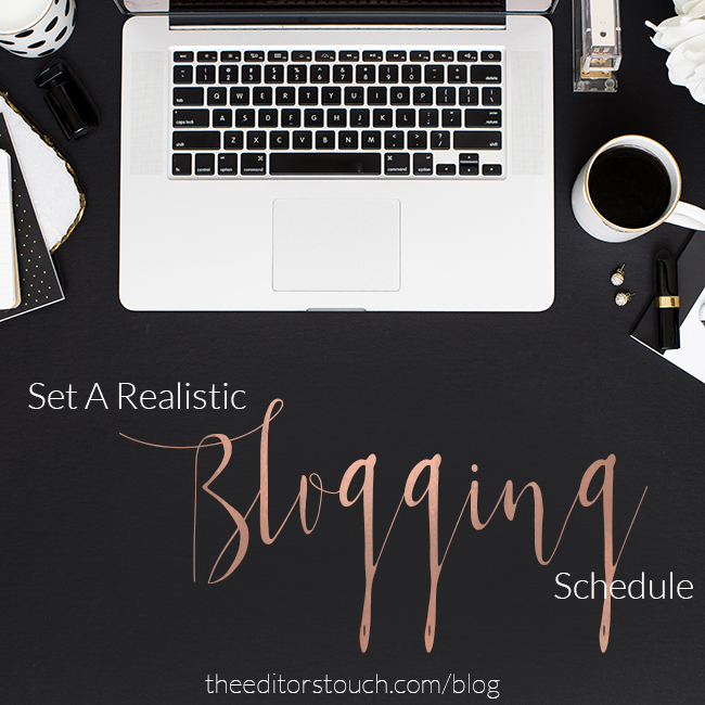 Set A Realistic Blogging Schedule | The Editor's Touch