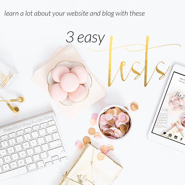 3 Easy Tests You Can Do Online That Can Tell You A Lot About Your Website and Blog | The Editor's Touch