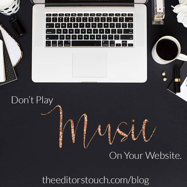 A Website Is Not A Dance Party:  Don't Play Music On Your Website!! | The Editor's Touch