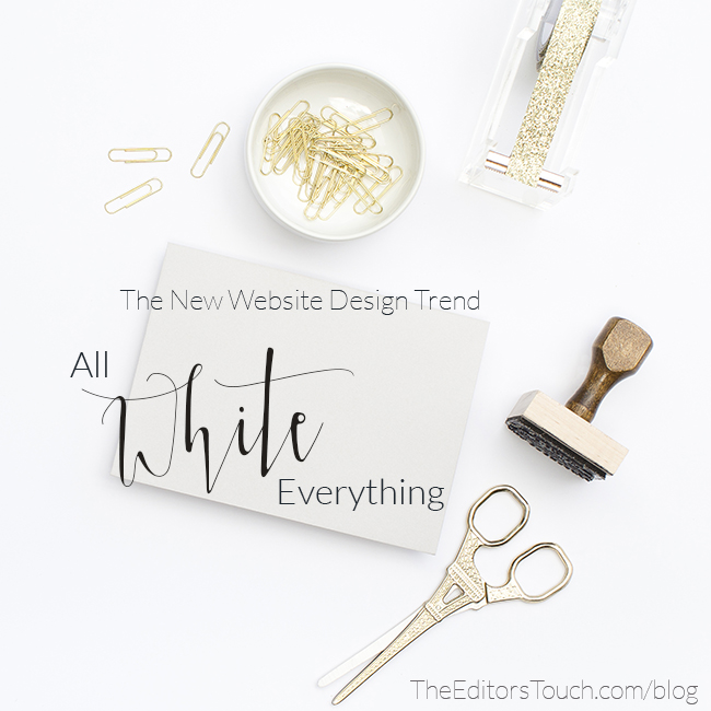 Less is More: The New Trend in Website Design and Why 'All White Everything' is The Way to Go | The Editor's Touch