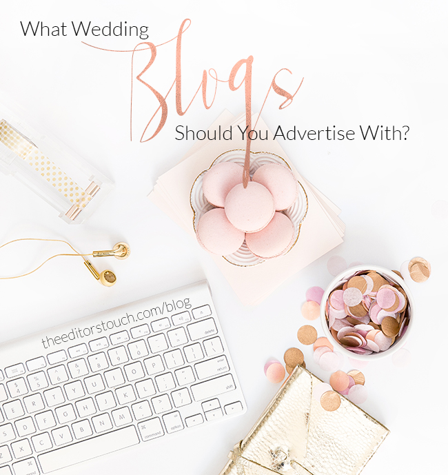 The Editor's Touch | Advertising Advice for Wedding Professionals