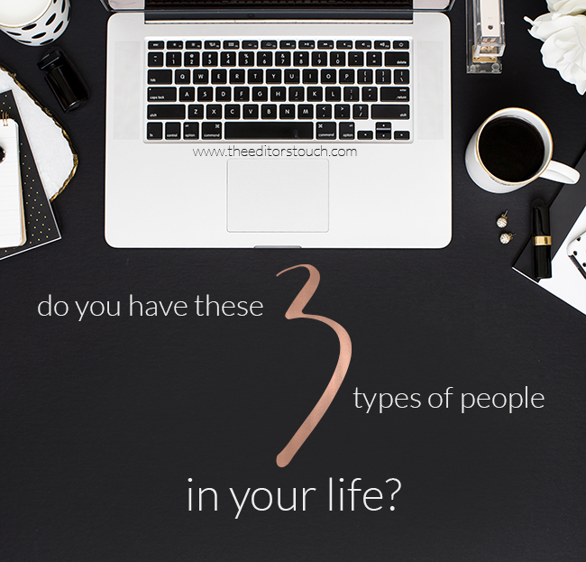 3 Types of People To Have In Your Life to Help You Succeed | The Editor's Touch