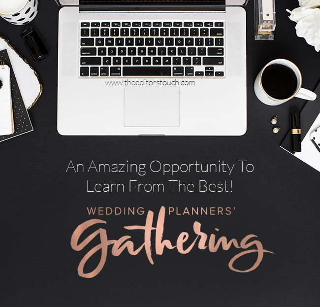 Wedding Planners' Gathering | The Editor's Touch