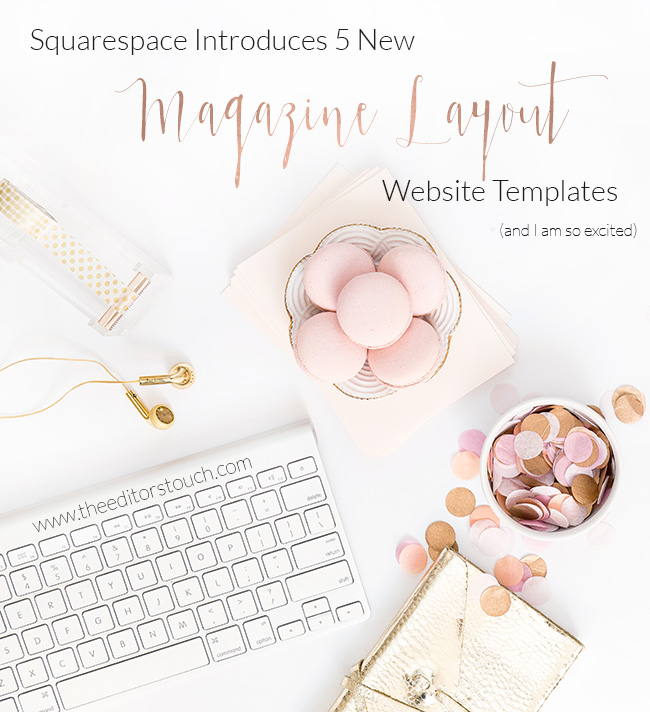 Squarespace Introduces 5 New Magazine Style Website Templates