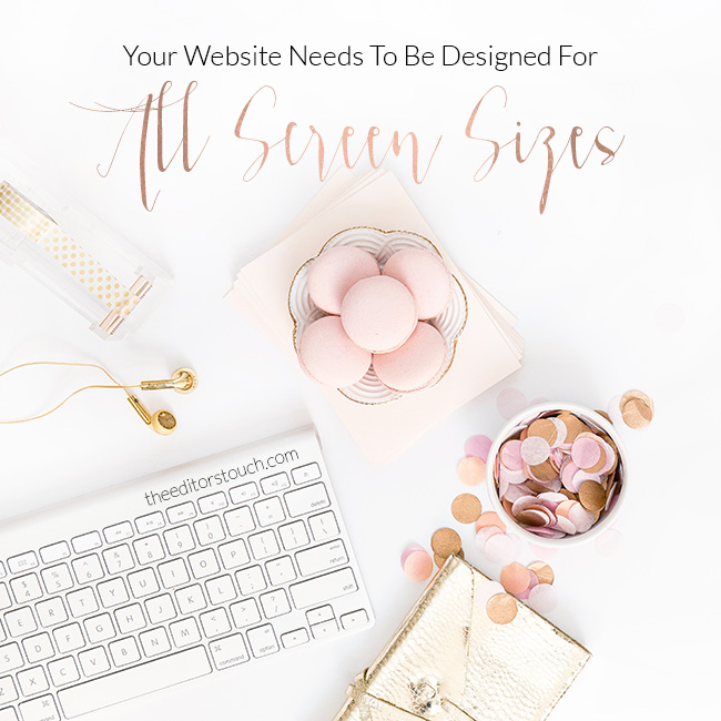 Design Your Website For Desktop, Phone Screens, and Tablet Sized Screens!