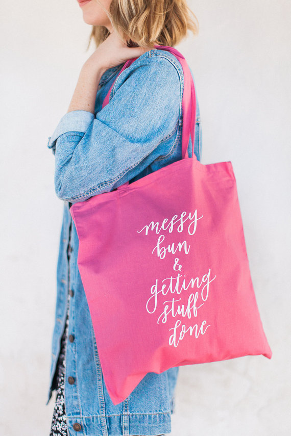 Messy Bun and Getting Things Done Tote Bag on Etsy
