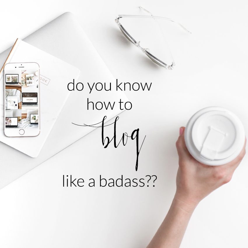 theeditorstouch.com | Blogging How To | Blog Like A Badass | The Editor's Touch