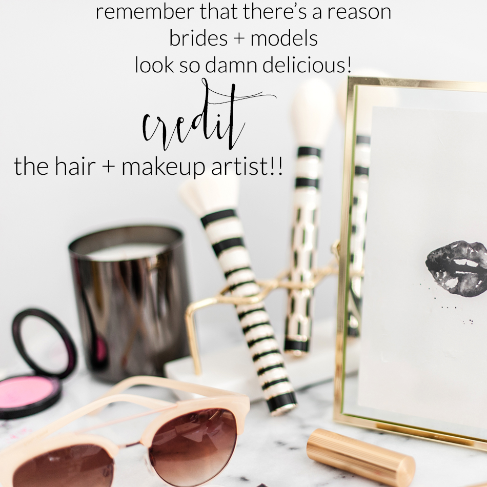 theeditorstouch.com | Always Credit The Makeup and Beauty Artist On Instagram, All Social Media, and In Blog Posts | The Editor's Touch | Wedding Industry Expert