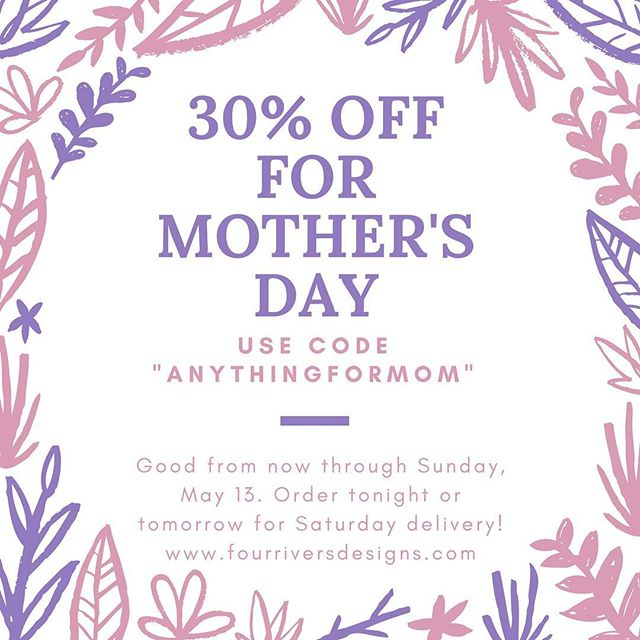 We're still waiting on a baby over here and feeling generous! The sale is up to 30% from now through Sunday! Order ASAP to ensure delivery by Mother's Day. Treat your mom, your friend, yourself!