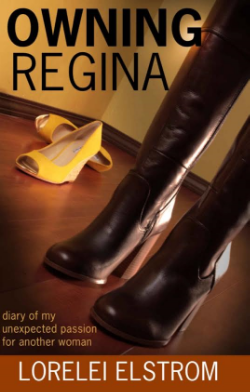 """Owning Regina"" by Lorelei Elstrom."