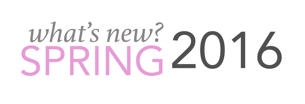 What's New-Spring 2016.jpg
