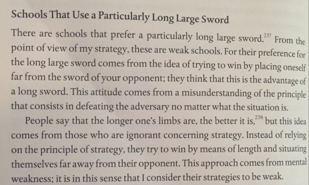 Excerpt from the Book of Five Rings where Musashi informs us that Long Large Swords are for the weak. Will 'How to Win Friends and Influence People' someday look like this paragraph?