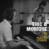Eric & Monique - Live at Psalter Studios