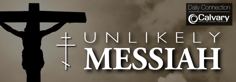 Unlikely Messiah Daily Connection.png