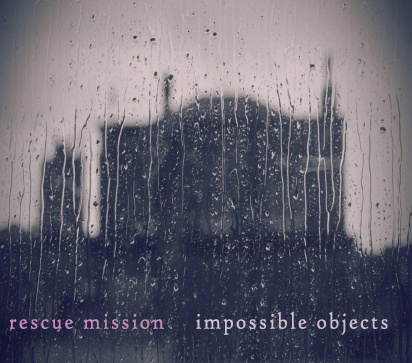 Rescue Mission - Impossible Objects ( 2011 )