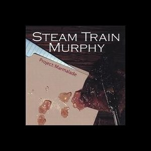 Steam Train Murphy - project: Marmalade ( 2006 )