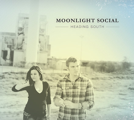Moonlight Social - Heading South ( 2012 )