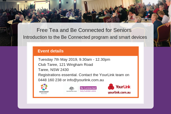 Tea and Be Connected Taree 7th May 2019_eDM.png
