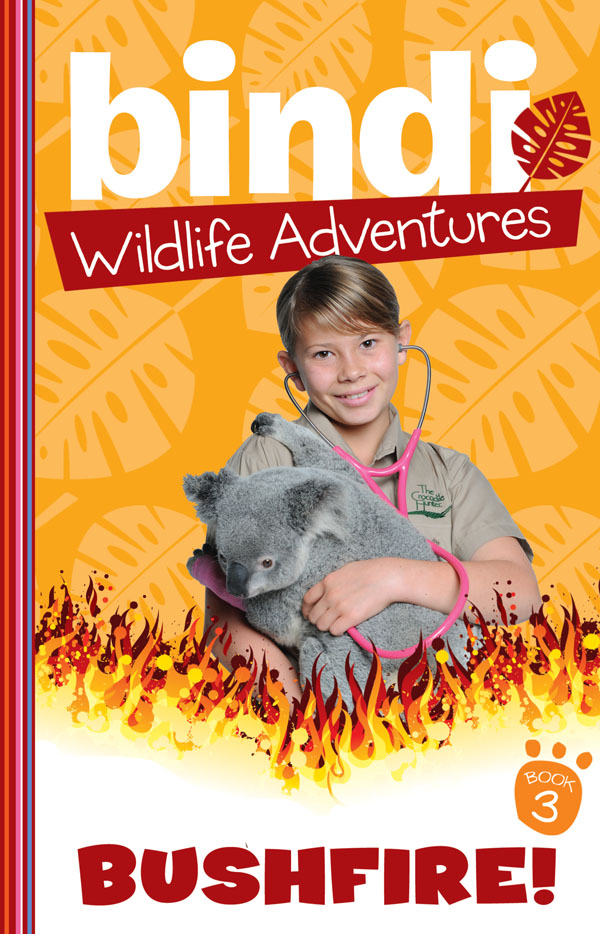 Bindi Wildlife Adventures 3: Bushfire While on an early morning bushwalk, Bindi and her best friend, Rachel, notice smoke on the horizon. On a super-hot day, this can only mean one thing. Bushfire! The girls spend an exhausting day helping out at the Australian Wildlife Hospital, caring for the victims of the fire.
