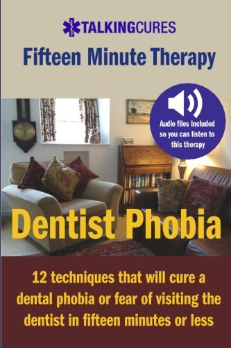 Dentist phobia fifteen minute therapy