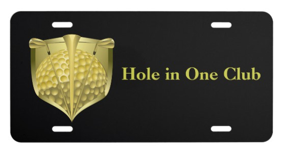 Hole in one Club License Plate