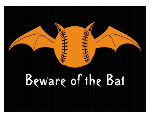 Beware of the Bat Halloween Softball Lawn Sign