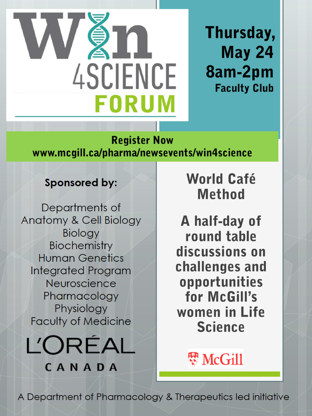 Report of the Win4Science Forum - In May 2018, McGill researchers discussed barriers for women in Life Sciences at McGill, which we summarized in a report.Click here to download the report.