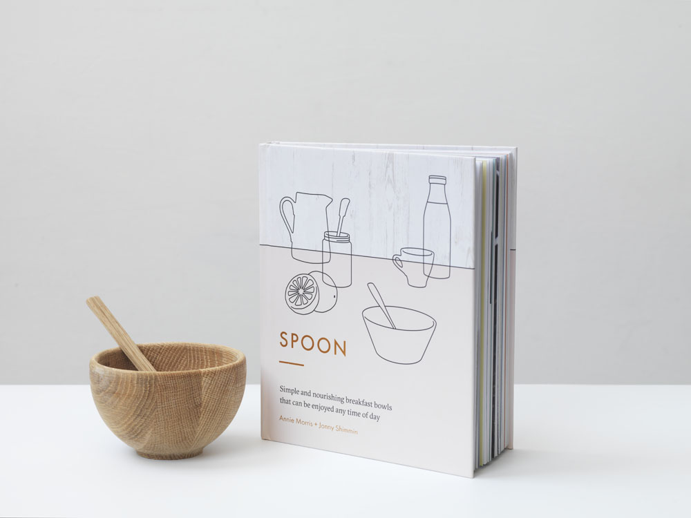 Spoon Cereals Cookbook - Simple and nourishing breakfast bowls that can be enjoyed any time of day