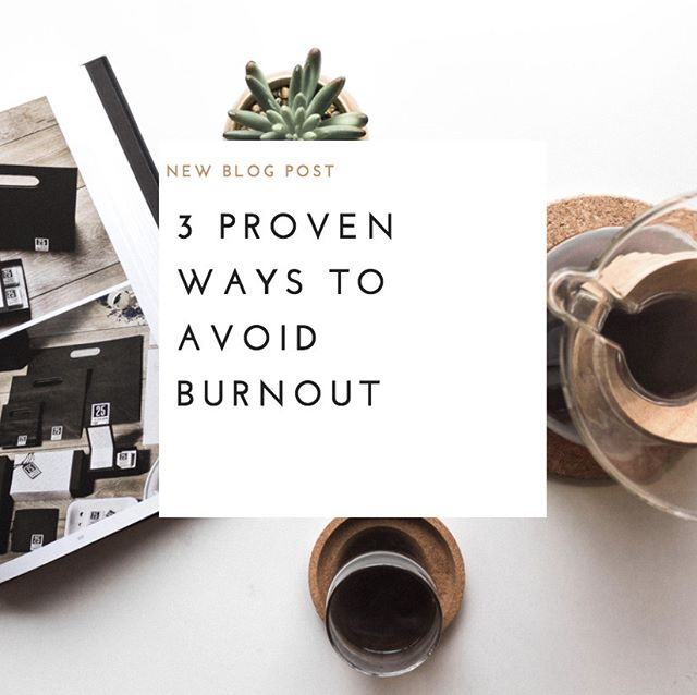 ON THE BLOG- 3 Ways to Avoid BURNOUT! Don't let a burnout defeat you. Take these simple steps, treat your body with care, and see how much better you'll feel. On the blog are 3proven ways to avoid a burnout! .
