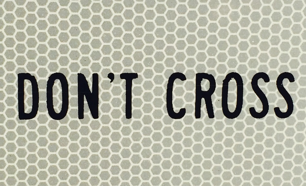 Don't Cross
