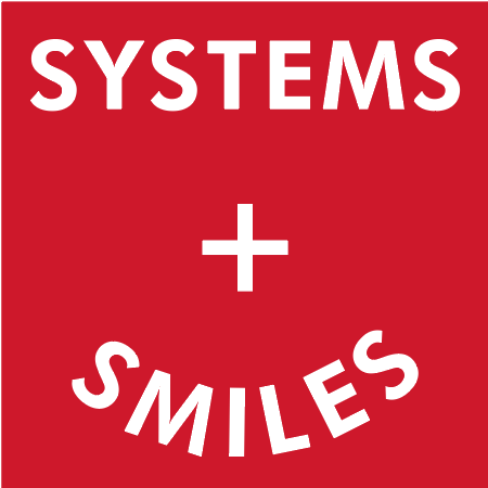Systems + Smiles