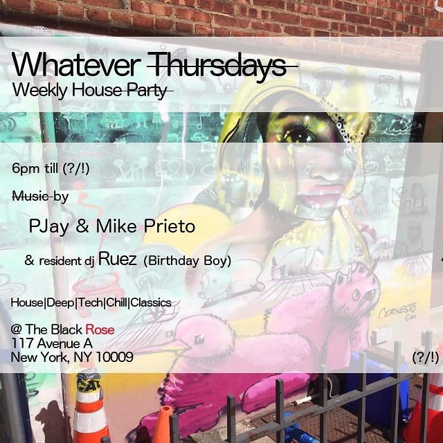 "Join us tomorrow @ 6pm - ?@blackroseny, 117 Avenue A (bet St Marks and E. 7th), for our weekly happy hour party, ""Whatever Thursdays."" Joining resident DJ and birthday boy @ruez_nyc on the decks this week will be @pjaynyex and @mikeprieto. Come enjoy happy hour with some drinks & beats. Happy Hour drink specials until midnight! #eastvillagenyc #les #blackrosebarnyc #theblackroseny #nychousemusic #deephouse #techhouse #nycevents #nightlife #lounge #afterwork #whateverthursdays #nychappyhour #dj #music #backyard #latehappyhour"
