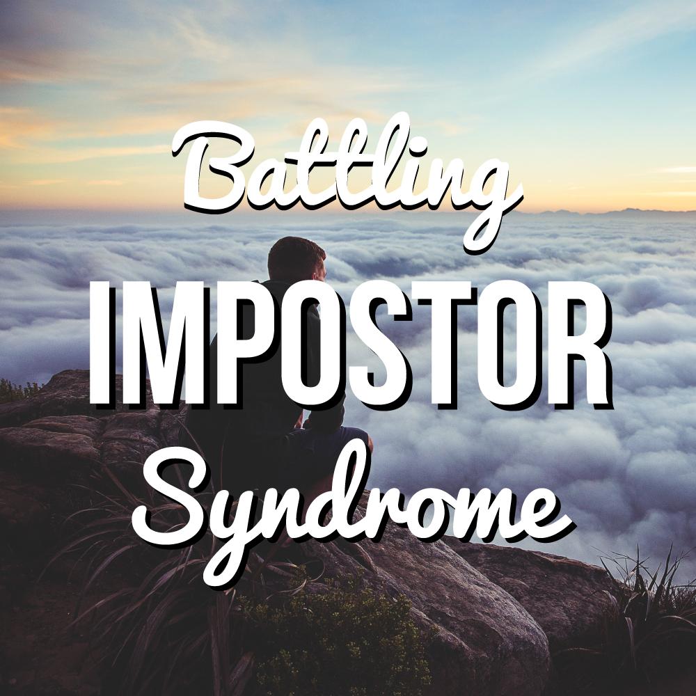 battling impostor syndrome