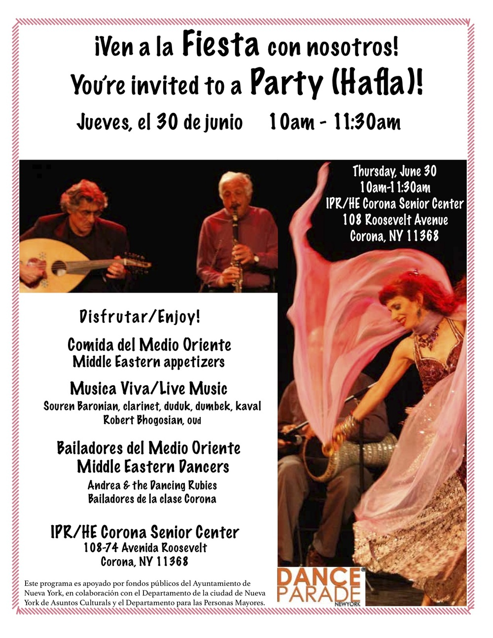 Artist in Residence, Andrea Beeman, will present Hafla! a program of traditional Middle Eastern music and Bellydance in collaboration with the senior students of IPR/HE Corona Senior Center and Dance Parade NYC, Part of New York City's SU-CASA Creative Aging Program.