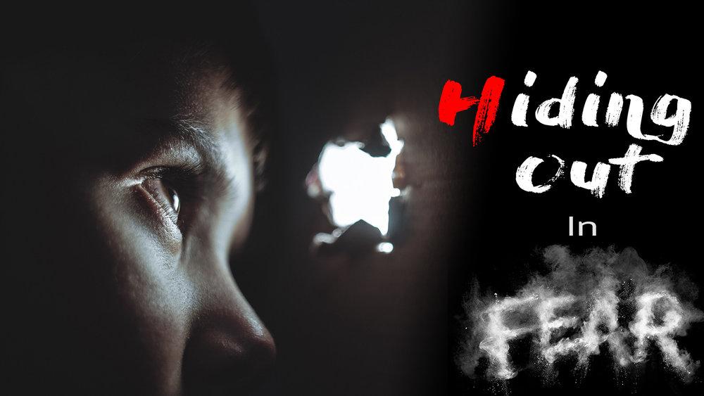 HidingOutInFear.jpg