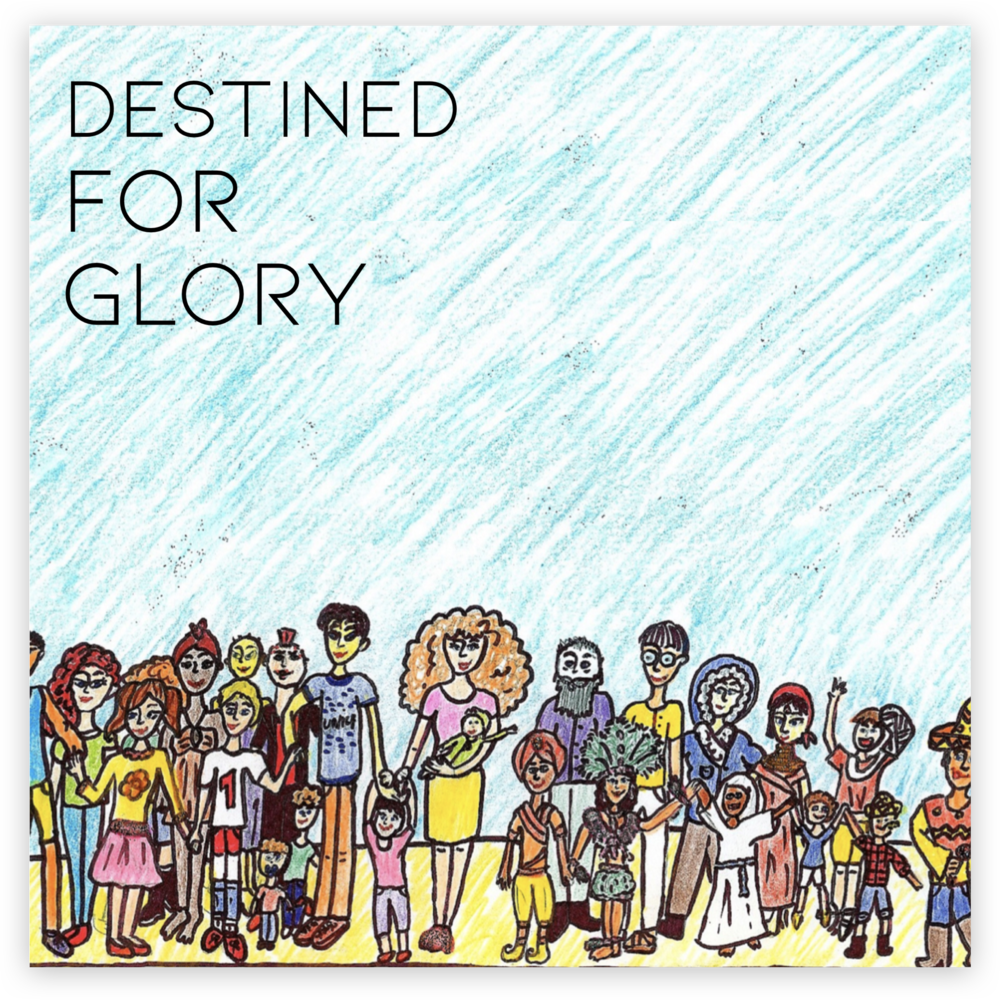 DESTINED FOR GLORY