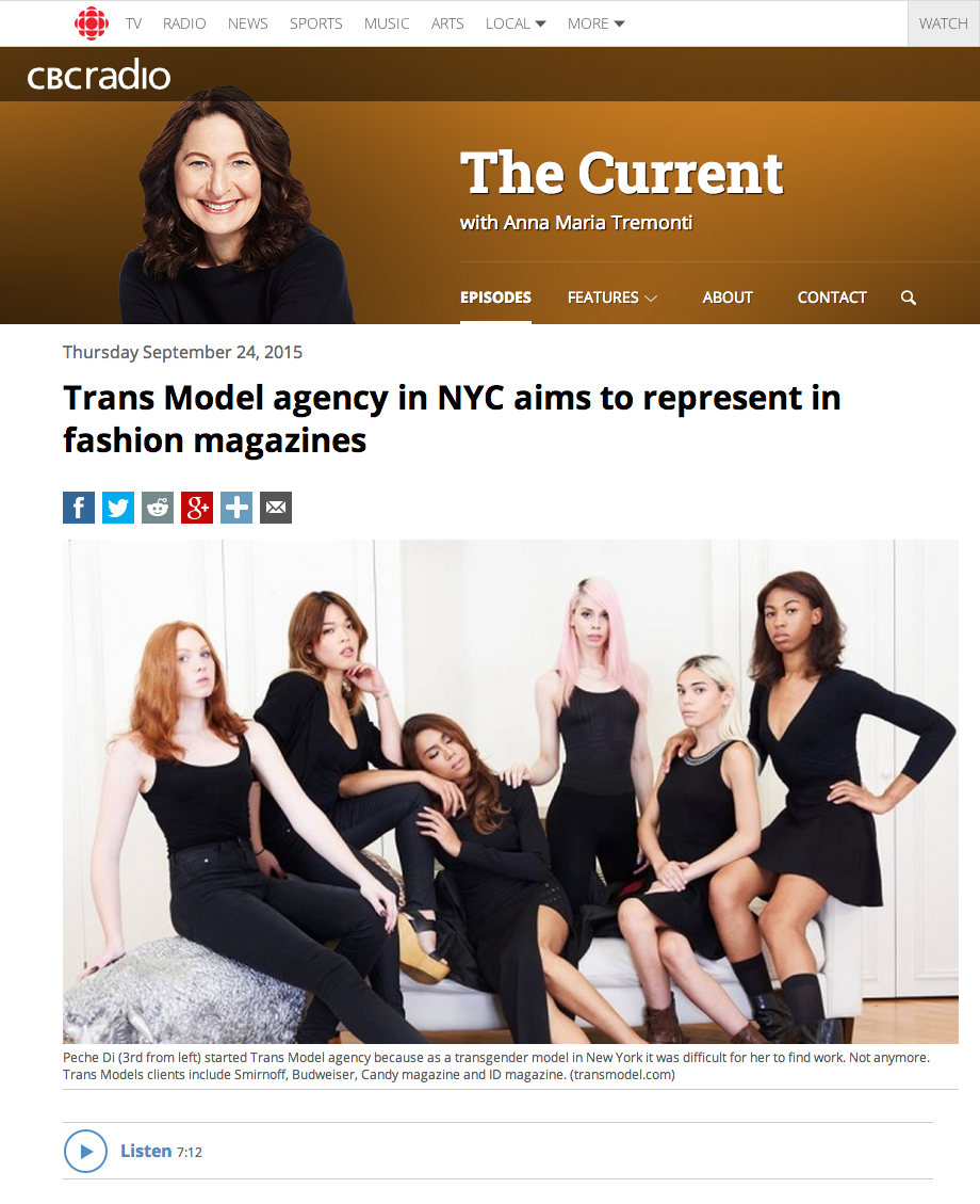 http://www.cbc.ca/radio/thecurrent/the-current-for-september-24-2015-1.3241379/trans-model-agency-in-nyc-aims-to-represent-in-fashion-magazines-1.3241439