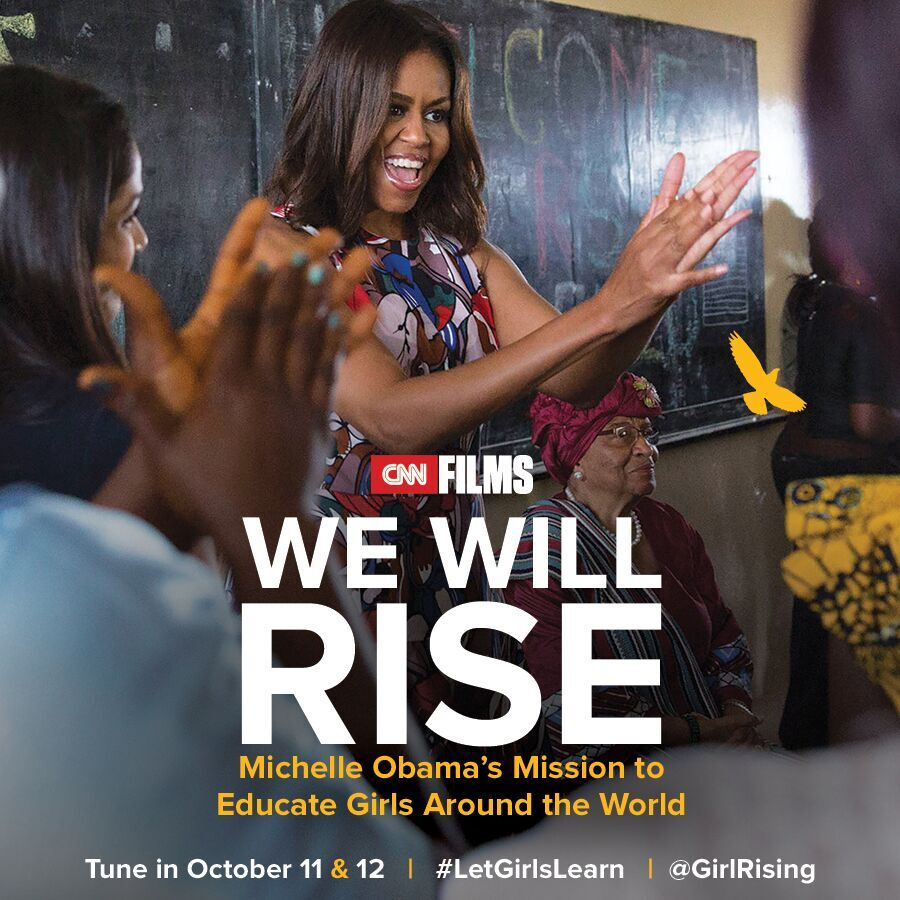 """We Will Rise: Michelle Obama's Mission to Educate Girls Around the World"" - CNN"