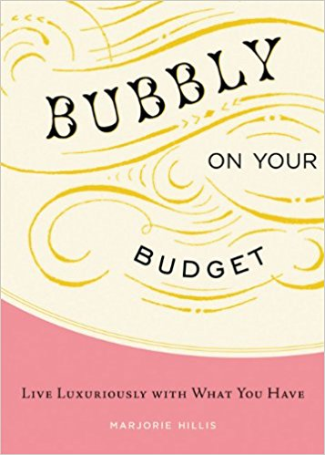"""Bubbly on Your Budget"" by Marjorie Hillis (kindle ed.), $7.99"