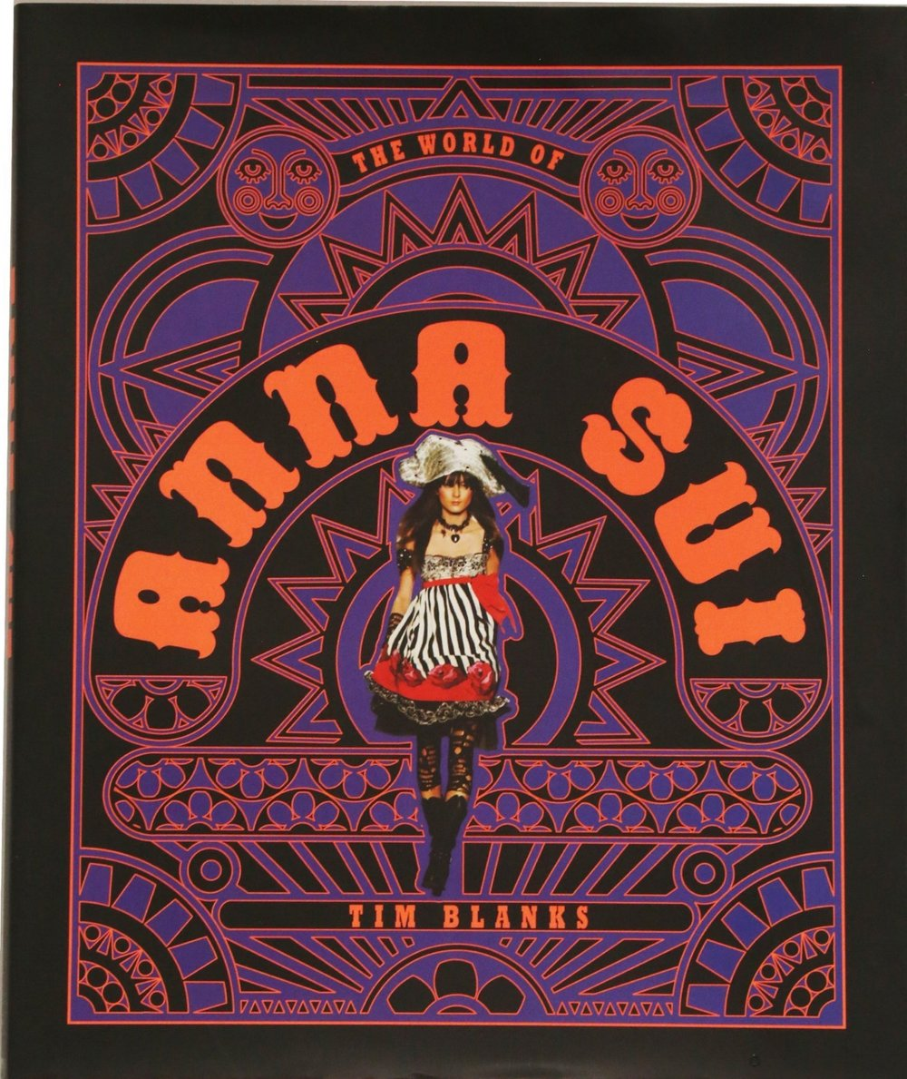 """THE WORLD OF ANNA SUI"" By Tim Blanks $50"