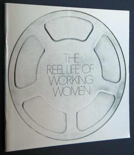 The Reel Life of Working Women $20